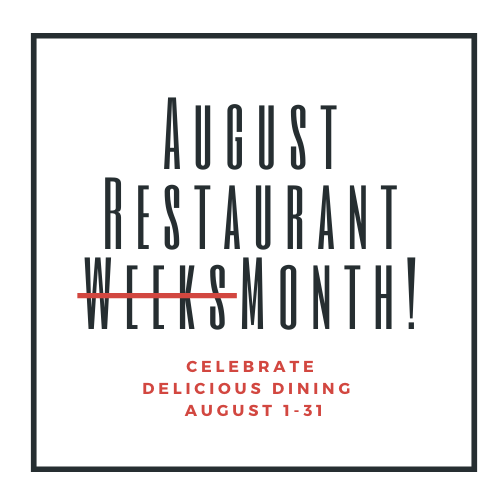 Culinaria Restaurant Weeks now all of August!